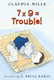 7 x 9 u003d trouble claudia mills g brian karas 9780374464523