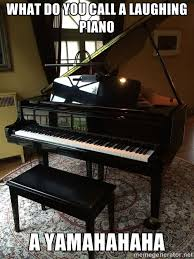 Piano Memes - what do you call a laughing piano funny pinterest pianos