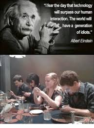 Einstein Meme - ifearthe day that technology will surpass our human interaction