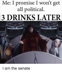Emperor Palpatine Meme - emperor palpatine exle 3 drinks later know your meme