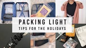 Packing Light Tips 11 New Packing Hacks Tips For Holiday Travel Ann Le Youtube
