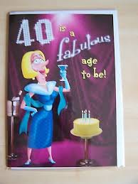 funny birthday cards for 40 year olds collection on ebay