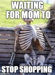 Shopping Meme - waiting skeleton meme imgflip