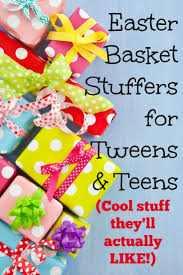 cool easter baskets 40 awesome easter basket stuffers for tweens and in 2018