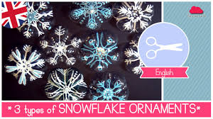 christmas diy idea 3 different types of snowflakes ornaments easy