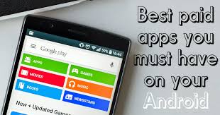 must android apps top 25 best paid apps 2018 you must on your android device