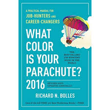 what color is what color is your parachute 2016 a practical manual for