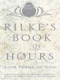 Hours Of Barnes And Noble Rilke U0027s Book Of Hours Love Poems To God By Rainer Maria Rilke