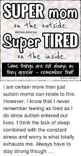 Super Mom Meme - autism mom tired memes mom best of the funny meme