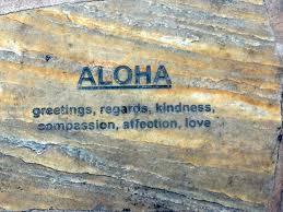 living breathing the aloha spirit all things