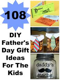 Gifts For Kids Under 10 108 Diy Father U0027s Day Gift Ideas For The Kids Lady And The Blog