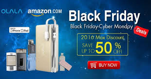 amazon black friday cyber monday 2016 black friday u0026 cyber monday with max discount for olala products