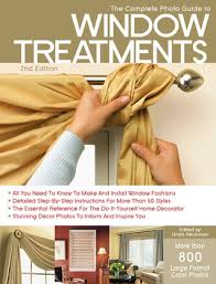 Curtains Valances And Swags The Complete Photo Guide To Window Treatments Diy Draperies