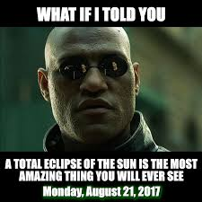 What If I Told You Meme - what if i told you american eclipse usa