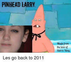 Pinhead Larry Meme - pics me me pinhead larry made from the love cf sie