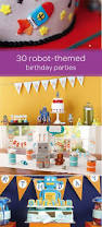 122 best kid s birthday parties images on pinterest themed 30 robot birthday parties you will love