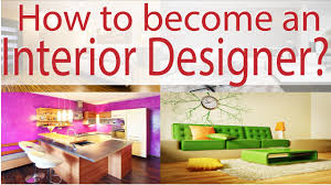 Interior Design Home Study Degree How To Become An Interior Designer Youtube