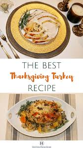 how to make the best thanksgiving turkey recipe view from home