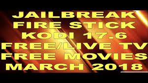 best on amazon jailbreak amazon firestick best build on kodi 17 6 free