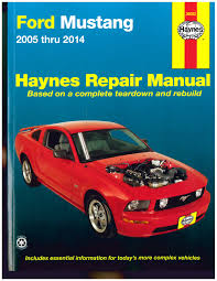 2011 ford fiesta service manual ford mustang 2005 2014 haynes automotive repair manual