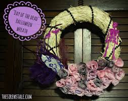 diy day of the dead halloween wreath the siren u0027s tale