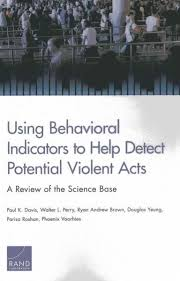 l with outlet in base using behavioral indicators to help detect potential violent acts a