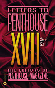 letters to penthouse xvii sinfully by penthouse magazine