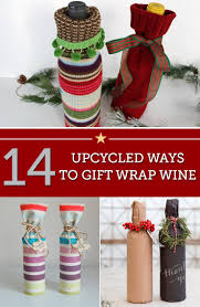 wine as a gift 14 upcycled ways to gift wrap wine this season thegoodstuff