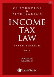 sections in law income tax law volume 8 sections 195 to 255 chaturvedi