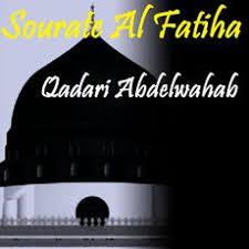 sorato ladari sourate al fatiha quran qadari abdelwahab â tã lã charger et