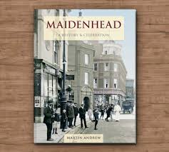 maidenhead history and celebration book historic newspapers