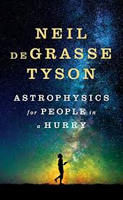 astrophysics for in a hurry 1 neil degrasse tyson