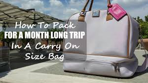 how to pack for a month long trip in a carry on size bag packing
