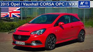 opel dodge 2015 opel corsa opc 2015 vauxhall corsa vxr test test drive