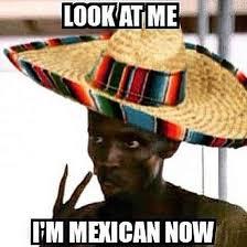 Drunk Mexican Meme - cinco de mayo memes 2016