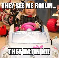 They See Me Rollin Meme - meme creator they see me rollin they hatin meme generator at