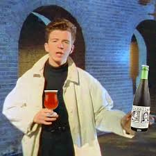 Never Gonna Give You Up Meme - rick astley graduates from internet meme to beer brewer