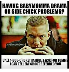 Baby Mama Meme - 25 best memes about baby momma drama baby momma drama memes