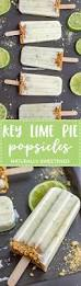 lime naturally sweetened key lime pie popsicles nourish and fete