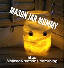 Mason Jars Halloween by Mason Jar Mummy Lantern Repurposed Mason Jar Mixed Kreations