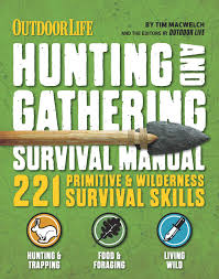 the hunting u0026 gathering survival manual book by tim macwelch