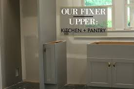 fixer kitchen cabinets our fixer kitchen pantry progress gathered living