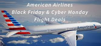 travel deals black friday american airlines 2017 black friday and cyber monday flight deals