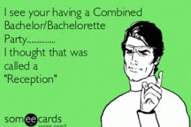 Bachelorette Party Meme - bachelorette party jokes kappit