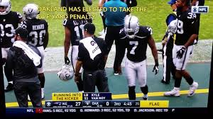 Football Penalty Flags Kyle Van Noy 53 Running Into Kicker Marquette King 7 Raiders