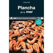livre cuisine plancha la cuisine à la plancha poissons broché liliane otal achat