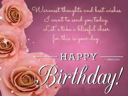 best birthday wishes warmest thoughts and best wishes i want to