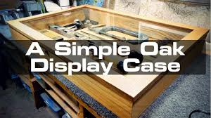 Flag Display Case Plans Building A Simple Countertop Display Case Youtube