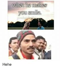 Hehe Meme - when he makes you smile hehe meme on me me