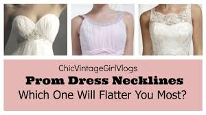 all about 8 prom dress necklines in 3 minutes